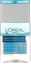 Profumi e cosmetici Struccante per trucco impermeabile, occhi e labbra - L'Oreal Paris Gentle Eyes&Lips Express Make-Up Remover Waterproof
