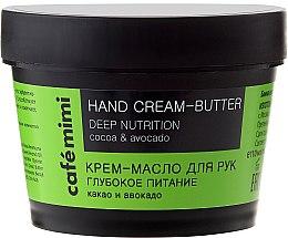 """Profumi e cosmetici Crema-burro mani """"Nutrizione profonda"""" di cacao e avocado - Cafe Mimi Hand Cream-Butter Deep Nutrition"""
