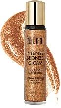 Profumi e cosmetici Abbronzante corpo liquido - Milani Intense Bronze Glow Face & Body Liquid Bronzer