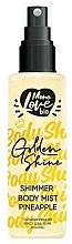 "Profumi e cosmetici Spray corpo ""Ananas"" - MonoLove Bio Shimmer Body Mist Pineapple Golden Shine"