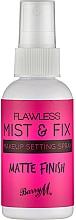 Profumi e cosmetici Spray fissante trucco - Barry M Flawless Mist & Fix Make-Up Setting Spray Matte