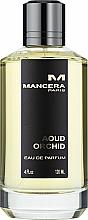 Profumi e cosmetici Mancera Aoud Orchid - Eau de Parfum
