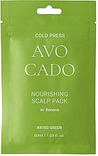 Profumi e cosmetici Maschera nutriente per il cuoio capelluto con olio di avocado ed estratto di banana - Rated Green Cold Press Avocado Nourishing Scalp Pack
