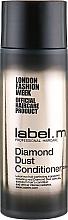 """Profumi e cosmetici Condizionante capelli """"Polvere di diamante"""" - Label.m Diamond Dust Conditioner"""