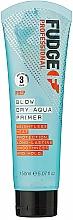 Profumi e cosmetici Siero termoprotettore - Fudge Prep Blow Dry Aqua Prim