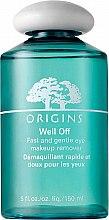 Profumi e cosmetici Lozione struccante - Origins Well Off Fast And Gentle Eye Makeup Remover