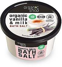 "Profumi e cosmetici Sale da bagno ""Latte e vaniglia"" - Organic Shop Baths Salt Organic Vanilla & Milk"