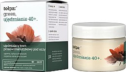 Profumi e cosmetici Crema contorno occhi antirughe - Tolpa Green Firming 40+ Anti-Wrinkle Eye And Eyelid Cream