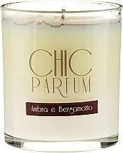 Profumi e cosmetici Candela profumata - Chic Parfum Ambra E Bergamotto Candle