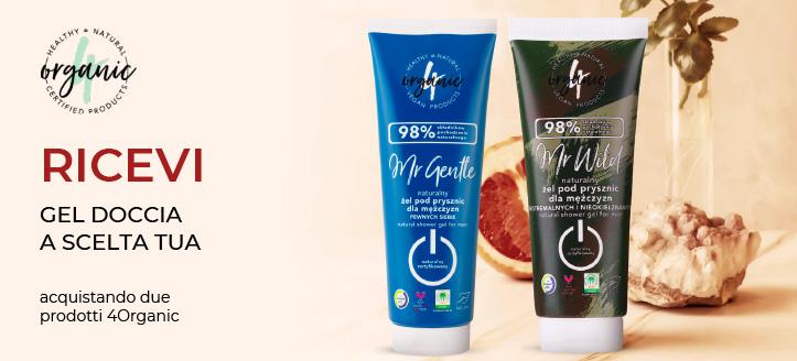 Acquistando due prodotti 4Organic, ricevi in regalo un gel doccia a scelta tua