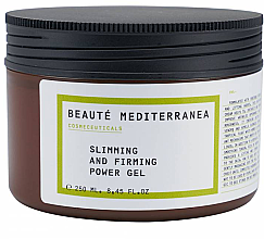 Profumi e cosmetici Gel corpo rassodante anticellulite - Beaute Mediterranea Slimming And Firming Power Gel