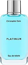 Profumi e cosmetici Christopher Dark Platinum - Eau de toilette