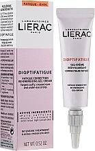 Profumi e cosmetici Crema gel contorno occhi - Lierac Dioptifatigue Fatigue Correction Re-Energizing Gel-Cream