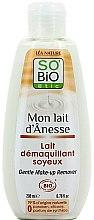 Profumi e cosmetici Latte-struccante con latte d'asina - So'Bio Etic Gentle Make-up Remover
