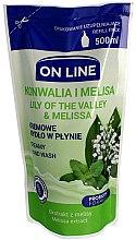 Profumi e cosmetici Sapone liquido - On Line Lear of the Valley e Melissa Creamy Hand Wash Soap ( ricarica)