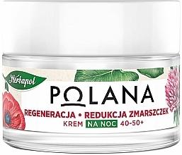 """Profumi e cosmetici Crema 40-50 + """"Rigenerazione e riduzione delle rughe"""" da notte - Polana"""