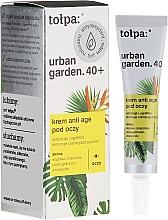 Profumi e cosmetici Crema contorno occhi - Tolpa Urban Garden 40+ Anti-Age Eye Cream