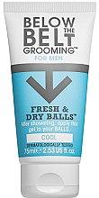 Profumi e cosmetici Gel per l'igiene intima per uomo - Below The Belt Grooming Fresh & Dry Cool