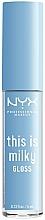 Profumi e cosmetici Lucidalabbra - NYX Professional Makeup This Is Milky Gloss Lip Gloss