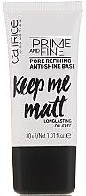 Profumi e cosmetici Base trucco - Catrice Prime And Fine Pore Refining Anti-Shine
