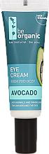 Profumi e cosmetici Crema per contorno occhi - Be Organic Eye Cream Avocado