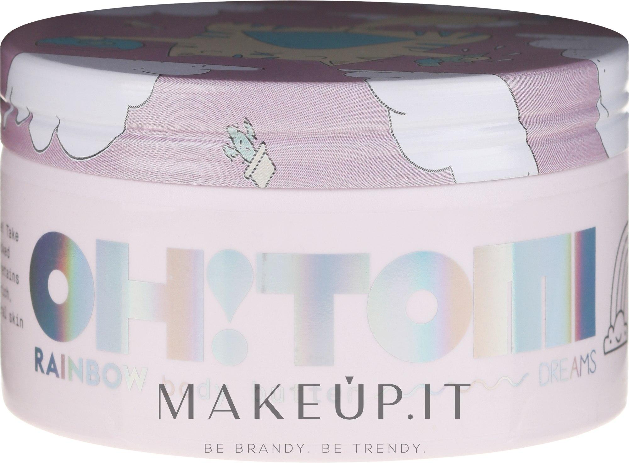 """Burro corpo """"Arcobaleno"""" - Oh!Tomi Dreams Rainbow Body Butter — foto 200 g"""