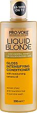 Profumi e cosmetici Condizionante per capelli lucentezza intensa - Pro:Voke Liquid Blonde Gioss Intensifying Conditioner