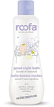 Profumi e cosmetici Gel doccia per bambini - Roofa Good Night Bath Gel
