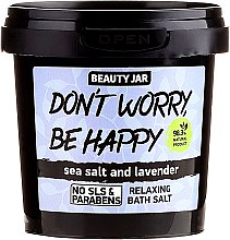 Profumi e cosmetici Sale schiumogeno da bagno - Beauty Jar Don't Worry Be Happy!