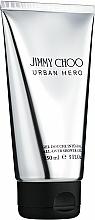 Profumi e cosmetici Jimmy Choo Urban Hero - Gel doccia