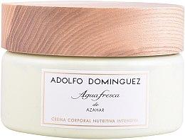 Profumi e cosmetici Adolfo Dominguez Agua Fresca de Azahar - Crema corpo