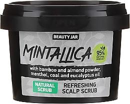 Profumi e cosmetici Scrub rinfrescante per il cuoio capelluto - Beauty Jar Mintallica Refreshing Scalp Scrub
