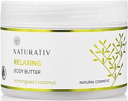 Profumi e cosmetici Burro corpo con effetto levigante - Naturativ Relaxing Body Butter Lemongrass