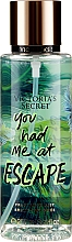Profumi e cosmetici Spray corpo profumato - Victoria's Secret You Had Me At Escape Fragrance Mist