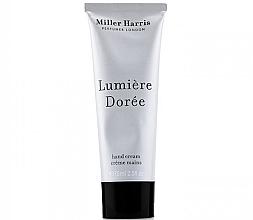 Profumi e cosmetici Miller Harris Lumiere Doree - Crema mani