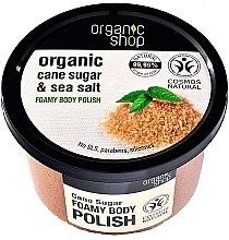 "Profumi e cosmetici Schiuma scrub per il corpo ""Zucchero di canna"" - Organic Shop Foamy Body Scrub Organic Cane Sugar & Sea Salt"