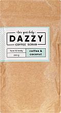 """Profumi e cosmetici Scrub al caffè per viso e corpo """"Caffè e Cocco"""" - Dazzy Coffee Face & Body Scrub Coffee & Cocos"""