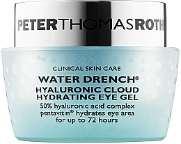 Profumi e cosmetici Gel idratante per palpebre - Peter Thomas Roth Water Drench Hyaluronic Cloud Hydrating Eye Gel