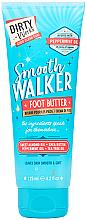 Profumi e cosmetici Burro per piedi - Dirty Works Smooth Walker Foot Butter