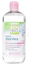 Profumi e cosmetici Acqua micellare viso - So'Bio Etic Hydra Aloe Vera Soothing Micellar Water