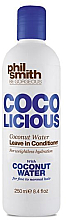 Profumi e cosmetici Balsamo capelli - Phil Smith Be Gorgeous Coco Licious Coconut Water Leave in Conditioner
