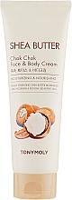 Profumi e cosmetici Crema nutriente per viso e corpo - Tony Moly Shea Butter Chok Chok Face & Body Cream