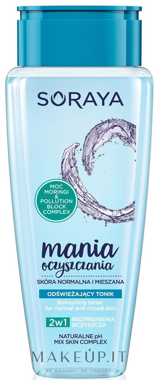 Tonico rinfrescante per pelli normali e miste - Soraya Cleansing Mania Refreshing Tonic — foto 200 ml