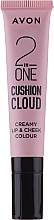 Profumi e cosmetici Tinta-cushion per labbra e guance - Avon 2 In One Cushion Cloud Creamy Lip & Cheek Coloure