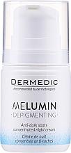 Profumi e cosmetici Crema-concentrata anti-macchie pigmentate da notte - Dermedic MeLumin Depigmenting Night Cream