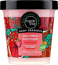 """Profumi e cosmetici Bagno schiuma """"Antistress. Zucchero filato """" - Organic Shop Body Desserts Sugar Vata"""