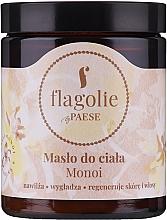 "Profumi e cosmetici Burro corpo ""Monoi"" - Flagolie by Paese Monoi"