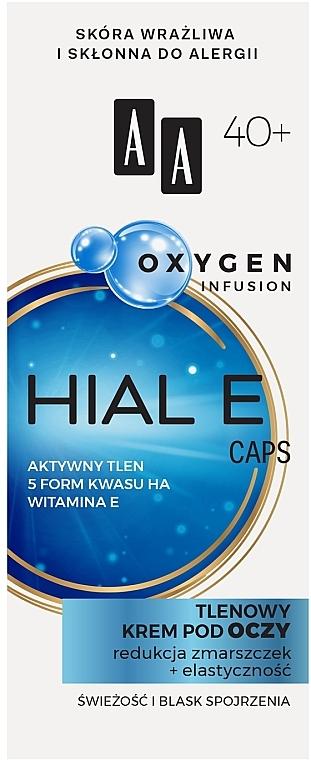 Crema contorno occhi all'ossigeno 40+ - AA Oxygen Infusion Hial E Caps Eye Cream