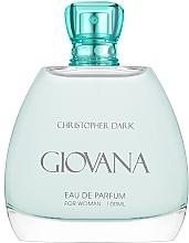 Profumi e cosmetici Christopher Dark Giovana - Eau de Parfum