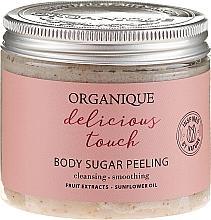 Profumi e cosmetici Peeling corpo allo zucchero - Organique Delicious Touch Body Sugar Peeling